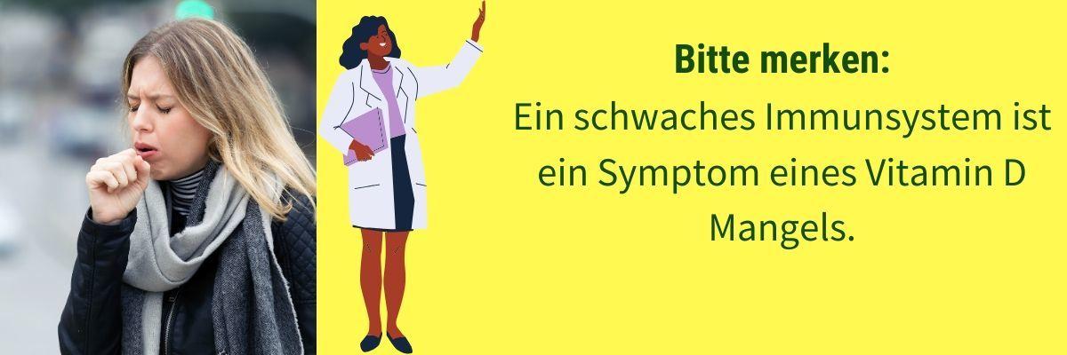 Vitamin D Mangel Symptom schlechtes Immunsystem