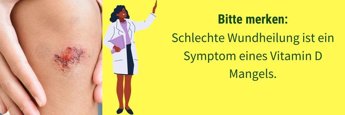 Vitamin D Mangel Symptom schlechte Wundheilung