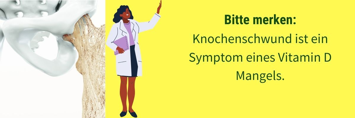 Vitamin D Mangel Symptom Knochenschwund