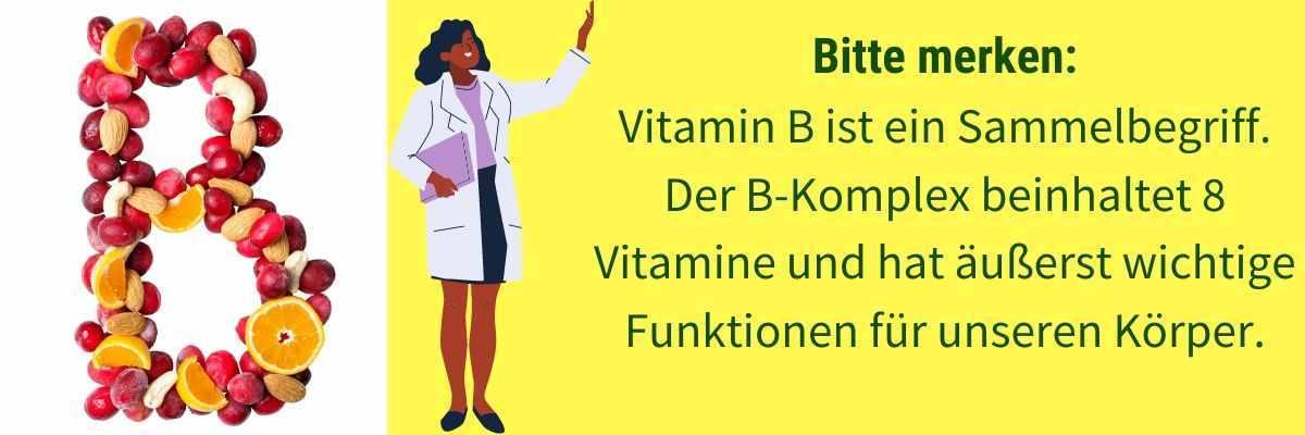 Vitamin B im Ueberblick