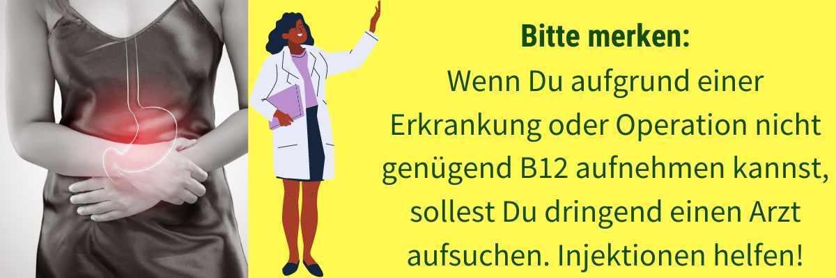 Vitamin B12 Mangel wegen Erkrankungen